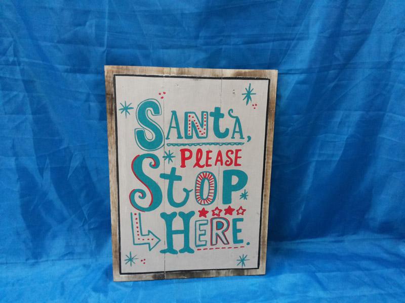 Santa please stop here<br>WS017